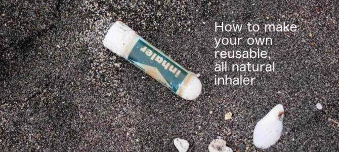 Inhalers Homemade / Recycling